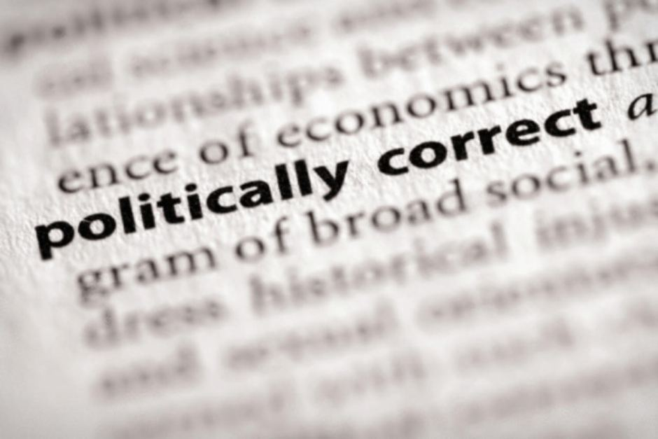 Has Political Correctness Gone Mad?