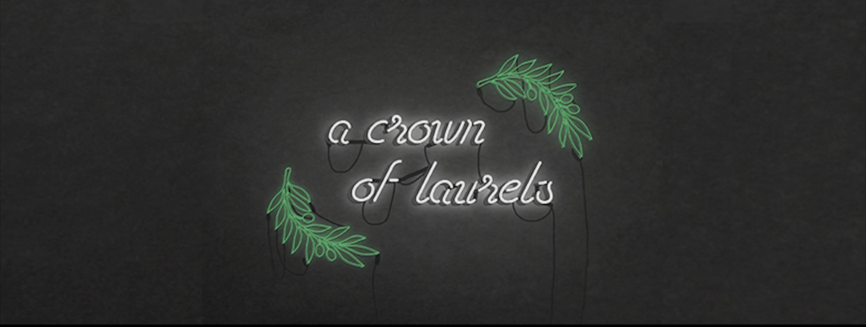A Crown of Laurels: Reviewed